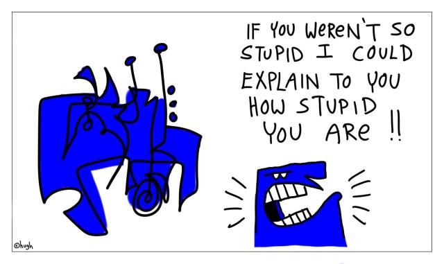 http://www.gapingvoid.com/old_images//stupid002.jpg